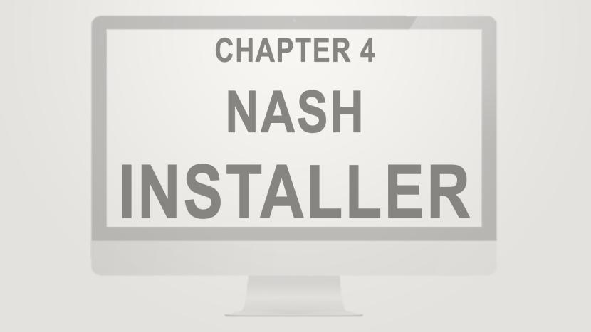 Chapter 4 - Nash Installer
